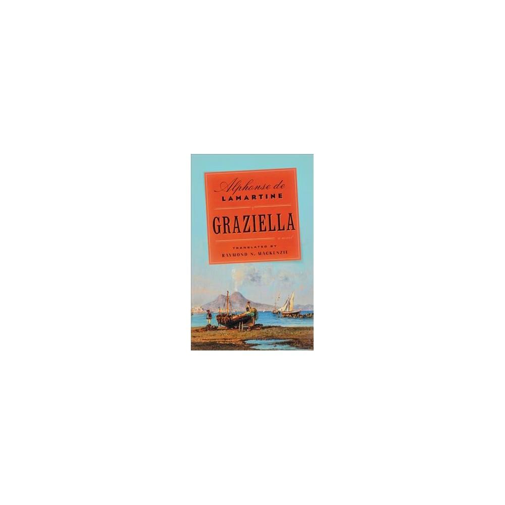 Graziella - by Alphonse de Lamartine (Paperback)