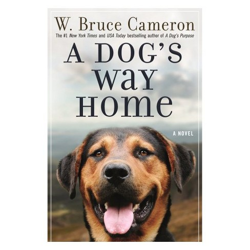 A Dog's Way Home (Reprint) (Paperback) (W. Bruce Cameron) - image 1 of 1