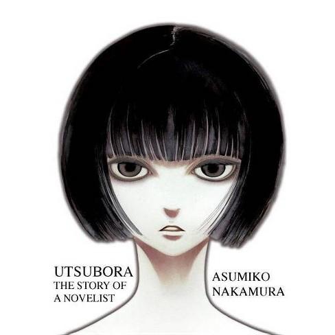 Utsubora: The Story of a Novelist - by  Asumiko Nakamura (Paperback) - image 1 of 1