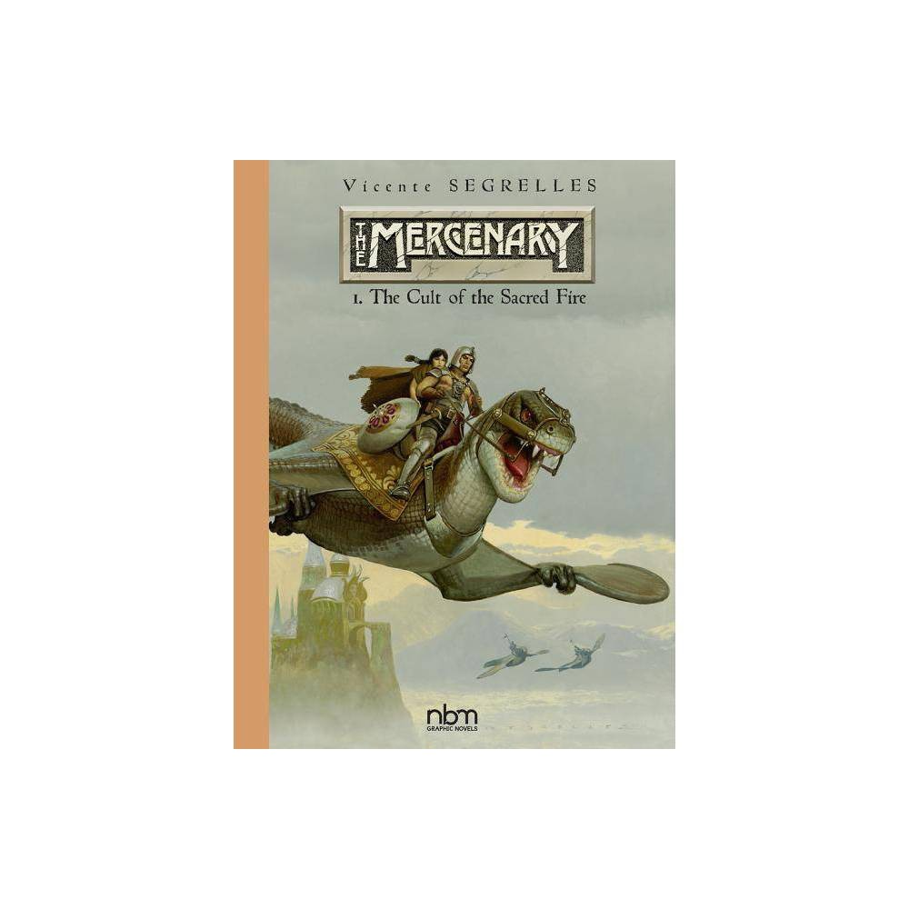 The Mercenary The Definitive Editions Vol 1 2nd Edition By Vicente Segrelles Hardcover