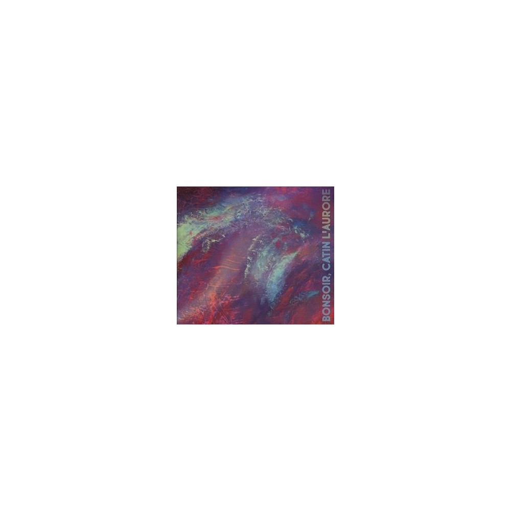 Catin Bonsoir - L'aurore (CD)