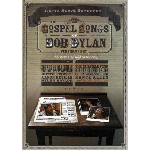Gotta Serve Somebody: The Gospel Songs of Bob Dylan (DVD) - image 1 of 1