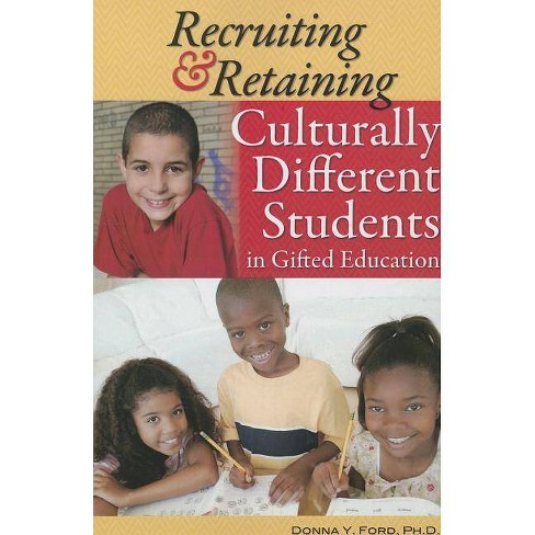 Recruiting & Retaining Culturally Different Students in Gifted Education - by  Donna Ford (Paperback) - image 1 of 1