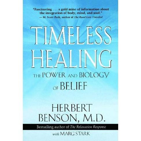 Timeless Healing - by  Herbert Benson & Marg Stark (Paperback) - image 1 of 1
