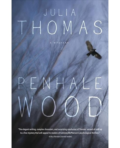 Penhale Wood -  by Julia Thomas (Paperback) - image 1 of 1