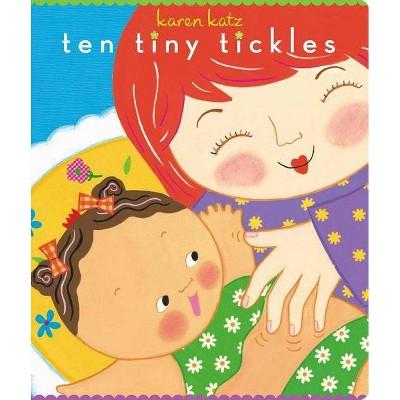 Ten Tiny Tickles ( Classic Board Books)by Karen Katz
