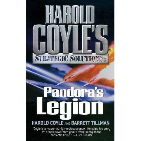 Pandora's Legion - (Harold Coyle's Strategic Solutions, Inc. (Paperback)) (Paperback) - image 1 of 1
