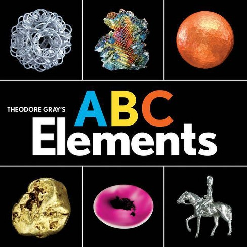 Theodore Gray's ABC Elements - (Baby Elements) (Board_book) - image 1 of 1