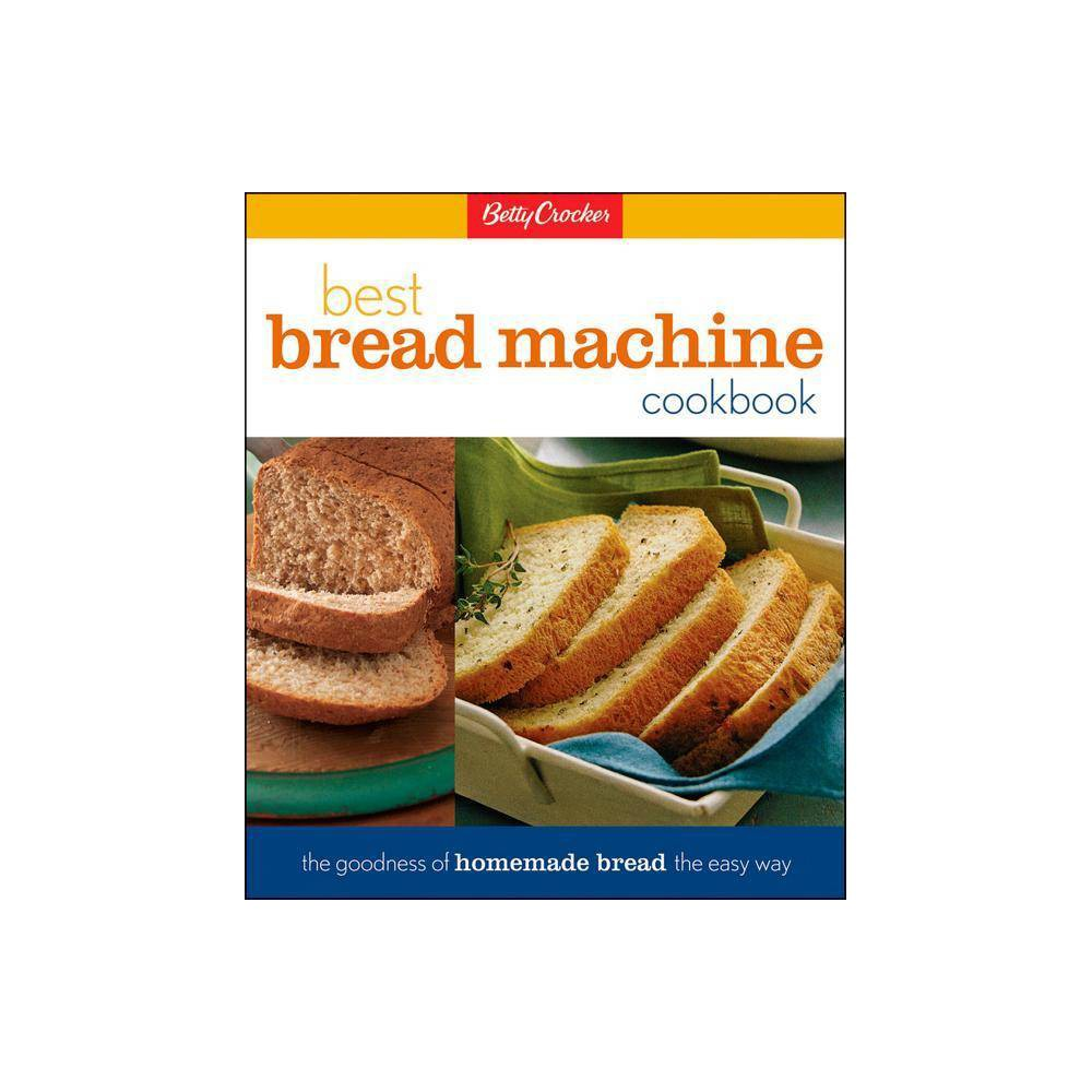 Betty Crocker's Best Bread Machine Cookbook - (Betty Crocker Cooking) (Hardcover) Everyone loves fresh bread, but not the time it takes to make it. Bread machines are hot items in the kitchen because they take the work out of making homemade bread. Even better, Betty Crocker takes the mystery out of the bread machine and brings you easy-to-use recipes for both 1 1/2-pound and 2-pound loaves that work for all the popular bread machine models. We've packed this book with over 100 recipes to tempt your tastebuds. There are delicious bread recipes for classic favorites, rustic breads, sweet doughs, coffeecakes and buns. Betty Crocker's Bread Machine Cookbook also offers a host of recipes for doughs to mix, then shape and bake in a conventional oven -- such as foccacia, breadsticks and pizza doughs -- with easy-to-follow illustrations on how to shape and trim the loaves. Best of all, you can trust these recipes will work in your bread machine because the Betty Crocker kitchens have tested the recipes in several different machines to ensure success at home. We've also loaded up this book to include information on bread machine ingredients; glossary of bread machine ingredients, techniques, and terms; and a breakdown of the various features found on different models of machines and how to use them. There's nothing better than the taste of homemade bread -- and no one brings it to you better than Betty Crocker.