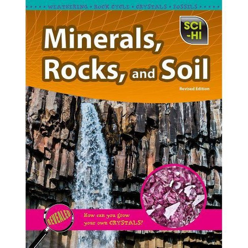 Minerals, Rocks, and Soil - (Sci-Hi: Earth and Space Science) by  Barbara J Davis (Paperback) - image 1 of 1