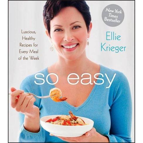 So Easy - by  Ellie Krieger (Paperback) - image 1 of 1