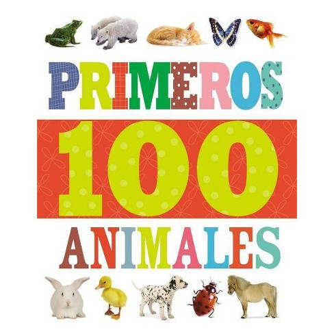 Primeros 100 Animales - by  Thomas Nelson (Board_book) - image 1 of 1
