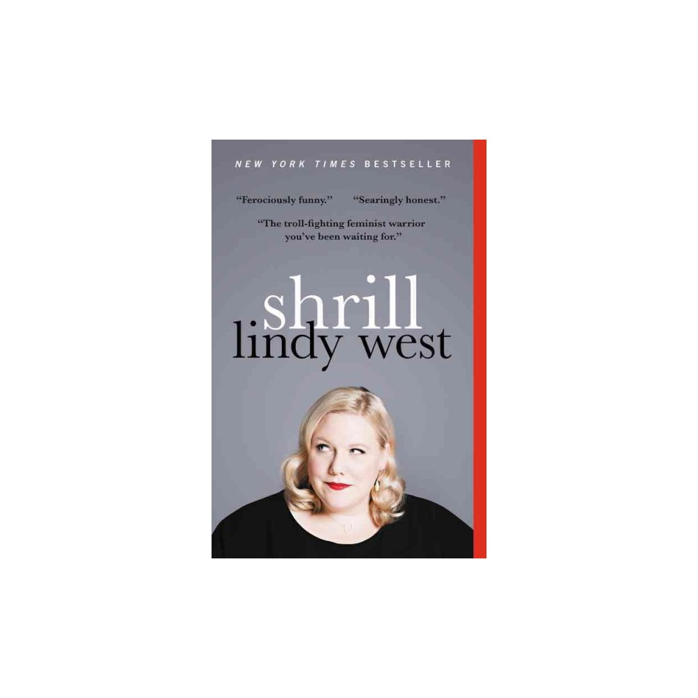 Shrill - Reprint by Lindy West (Paperback)