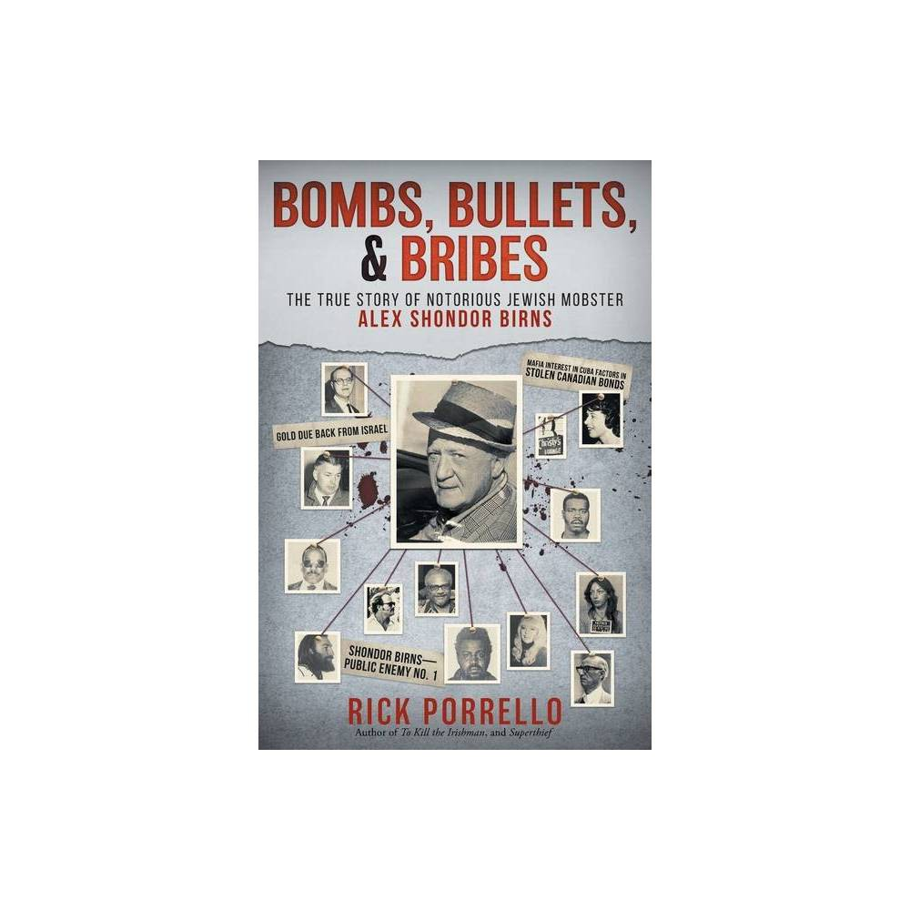 Bombs Bullets And Bribes By Rick Porrello Paperback