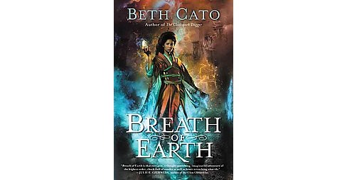 Breath of Earth (Paperback) (Beth Cato) - image 1 of 1