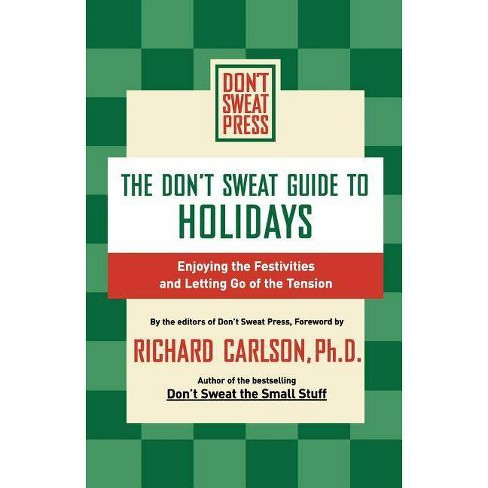 The Don't Sweat Guide to Holidays - (Don't Sweat Guides) (Paperback) - image 1 of 1