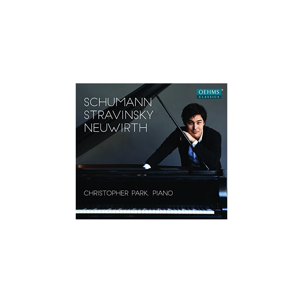 Christopher Park - Schumann Stravinsky & Neuwirth (CD)