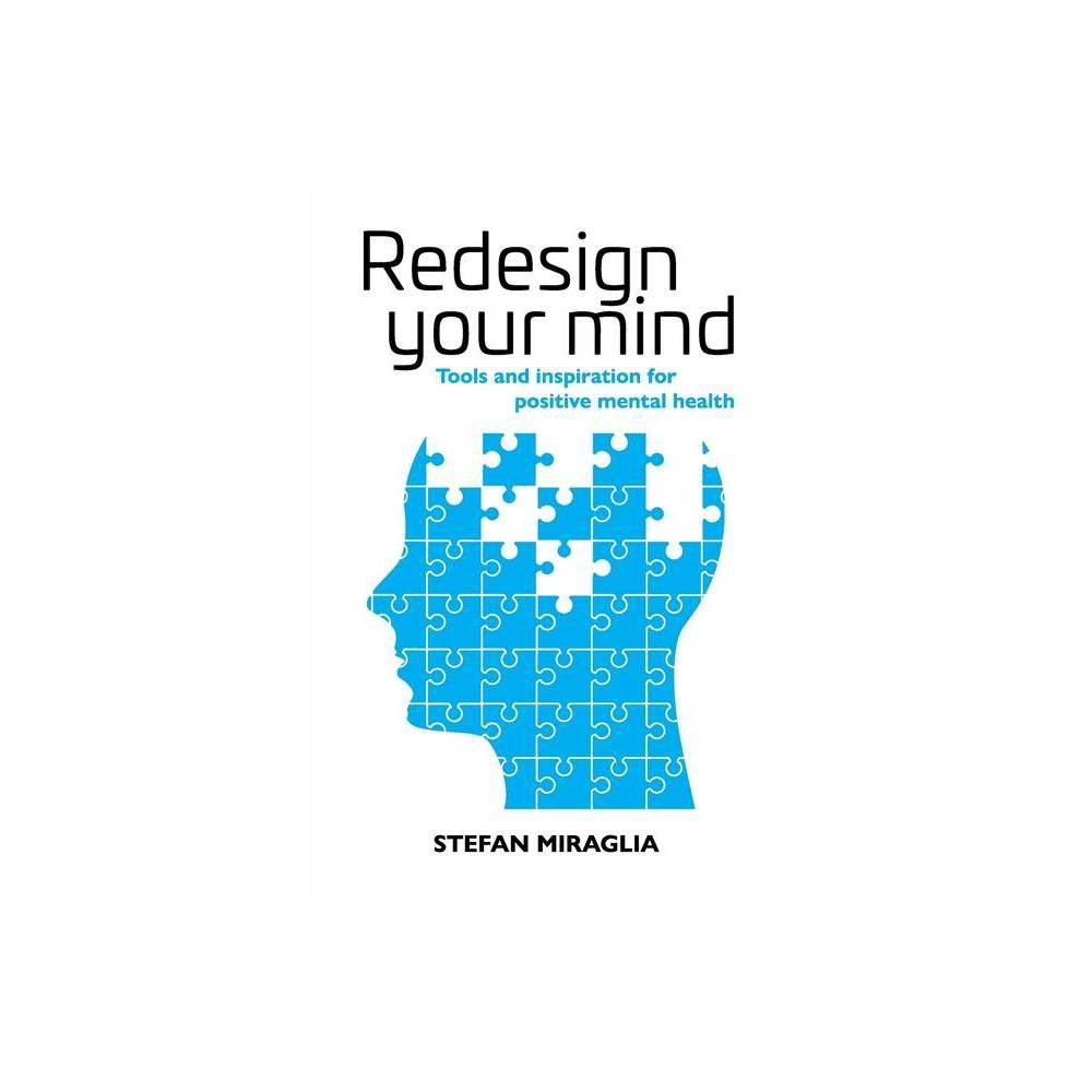 Redesign Your Mind By Stefan Miraglia Paperback