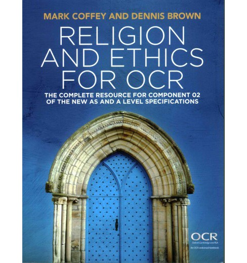Religion and Ethics for Ocr : The Complete Resource for Component 02 of the New As and a Level - image 1 of 1