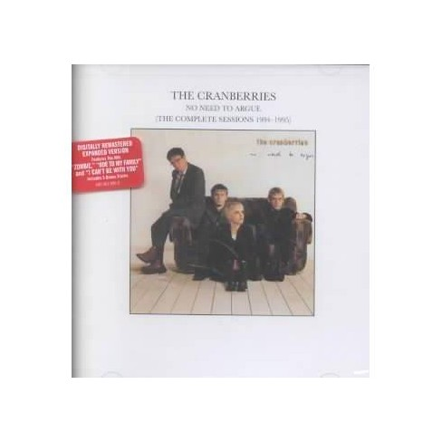 Cranberries - No Need to Argue Complete Sessions (CD) - image 1 of 2