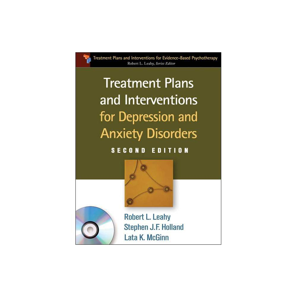 Treatment Plans And Interventions For Depression And Anxiety Disorders Treatment Plans And Interventions For Evidence Based Psychot 2nd Edition