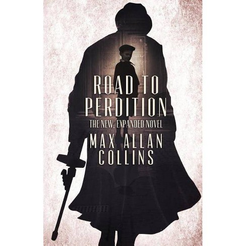 Road to Perdition - by  Max Allan Collins (Paperback) - image 1 of 1