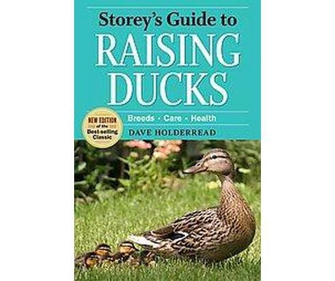 Storey's Guide to Raising Ducks (Paperback) - image 1 of 1