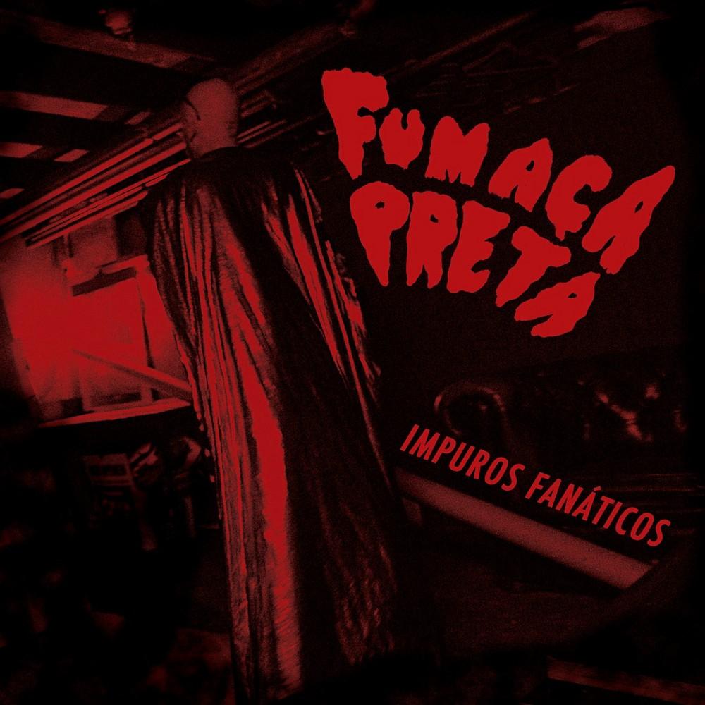 Fumaca Preta - Impuros Fanaticos (Vinyl)
