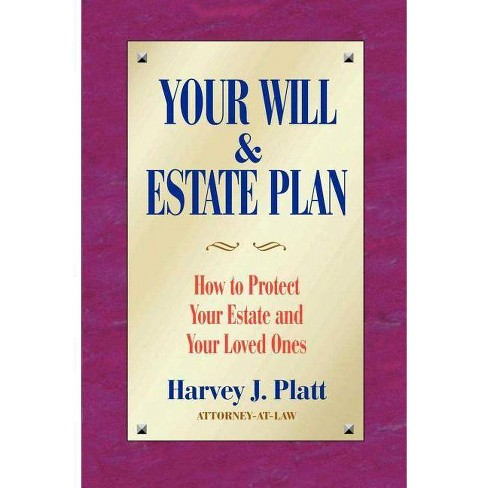 Your Will and Estate Plan - by  Harvey J Platt (Paperback) - image 1 of 1