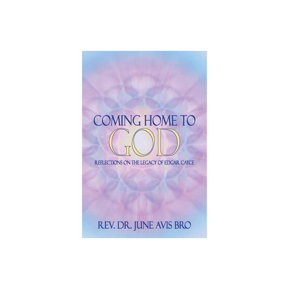 Coming Home To God By Rev Dr June Avis Bro Paperback