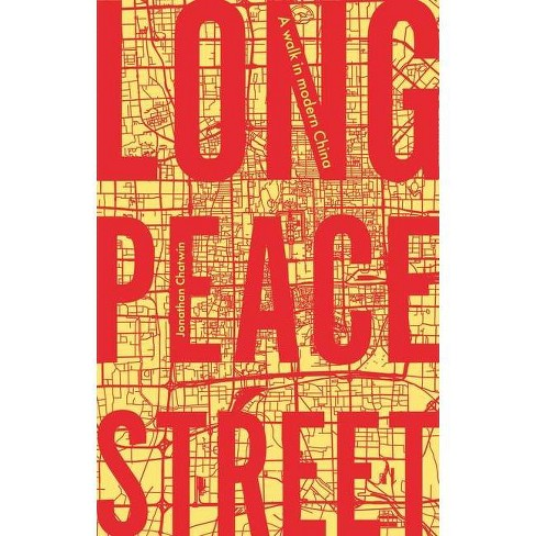 Long Peace Street - by  Chatwin Jonathan Jonathan (Hardcover) - image 1 of 1