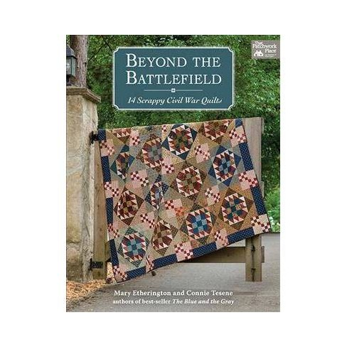 the blue and the gray quilt patterns using civil war fabrics connie tesene