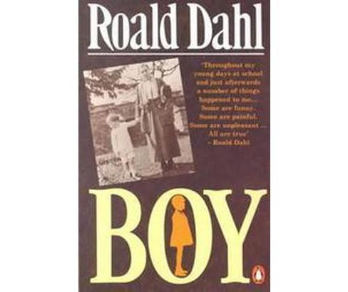 Boy : Tales of Childhood (Reissue) (Paperback) (Roald Dahl) - image 1 of 1