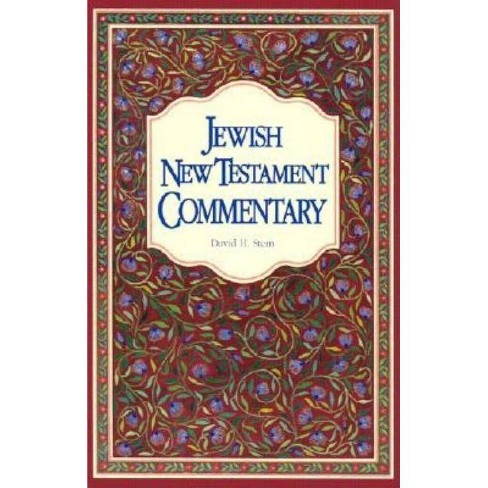 Jewish New Testament Commentary - 6 Edition by  David H Stern (Paperback) - image 1 of 1