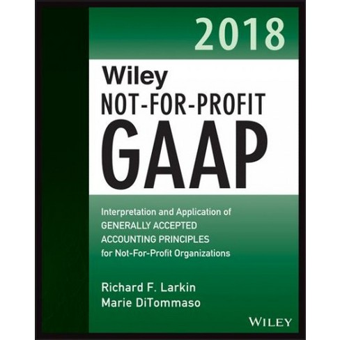 Wiley Not For Profit Gaap 2018 Interpretation And Application Of