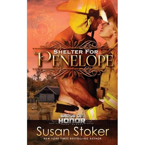 Shelter for Penelope - (Badge of Honor: Texas Heroes) by  Susan Stoker (Paperback) - image 1 of 1