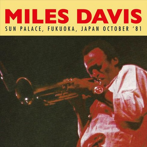 Miles davis - Sun palace fukuoka japan october 81 (CD) - image 1 of 1