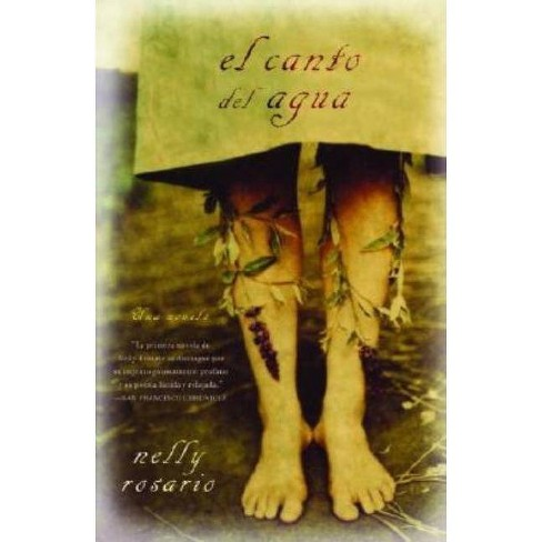 El Canto del Agua - by  Nelly Rosario (Paperback) - image 1 of 1