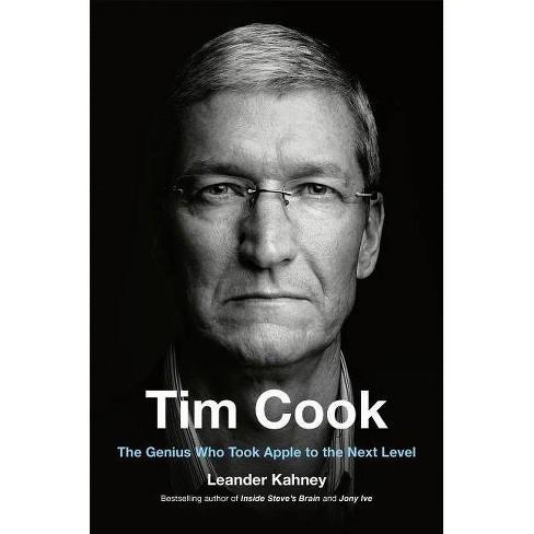 Tim Cook - by  Leander Kahney (Hardcover) - image 1 of 1