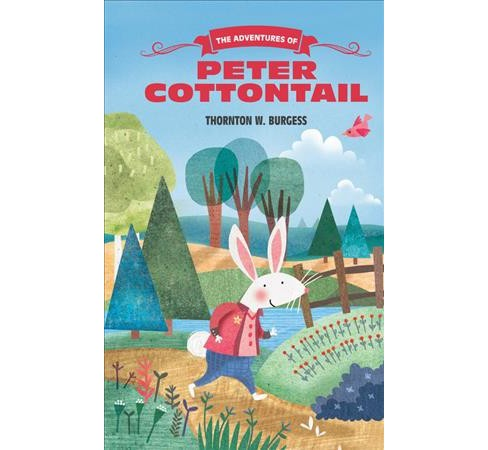 Adventures of Peter Cottontail (Paperback) (Thornton W. Burgess) - image 1 of 1