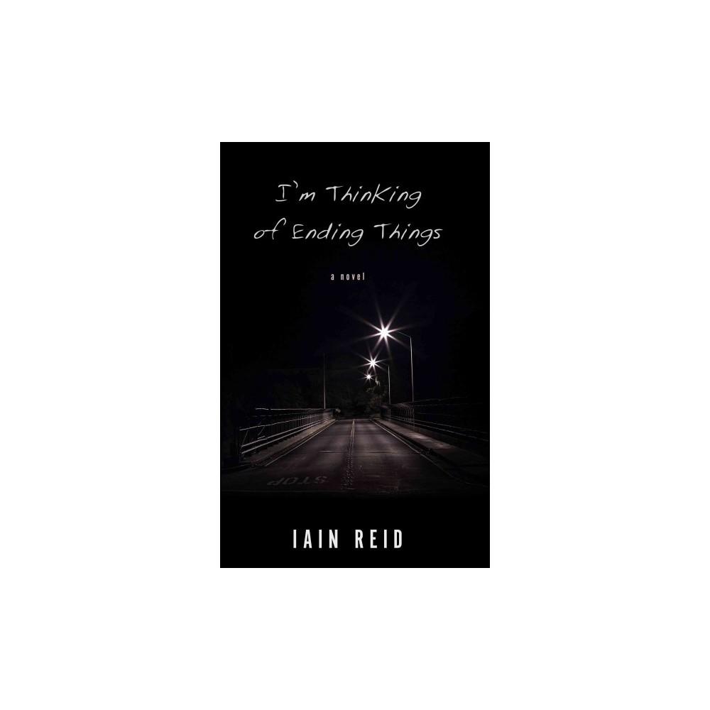 I'm Thinking of Ending Things (Large Print) (Hardcover) (Iain Reid)