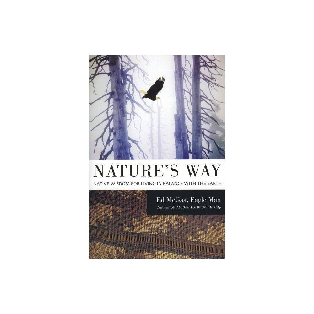 Nature S Way By Ed Mcgaa Paperback