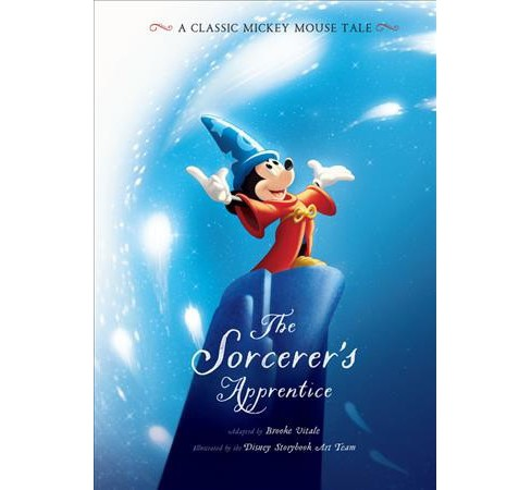Sorcerer's Apprentice -  (A Classic Mickey Mouse Tale) (Hardcover) - image 1 of 1