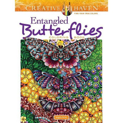 Creative Haven Entangled Butterflies Coloring Book - (Adult Coloring) By  Angela Porter (Paperback) : Target