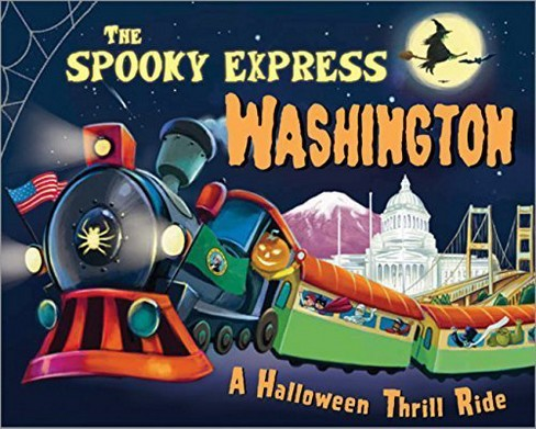 Spooky Express Washington -  by Eric James (Hardcover) - image 1 of 1