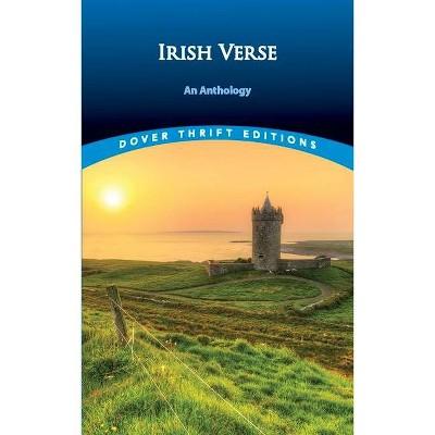 Irish Verse - (Dover Thrift Editions) by  Bob Blaisdell (Paperback)