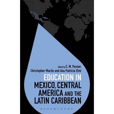 Education in Mexico, Central America and the Latin Caribbean - (Education Around the World) (Paperback) - image 1 of 1