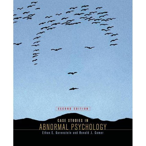 Case Studies in Abnormal Psychology - 2 Edition by  Ethan E Gorenstein & Ronald J Comer (Paperback) - image 1 of 1