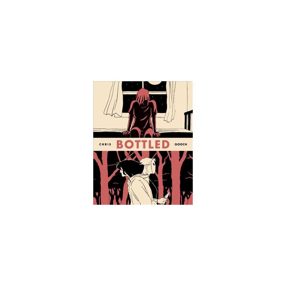 Bottled - by Chris Gooch (Paperback)
