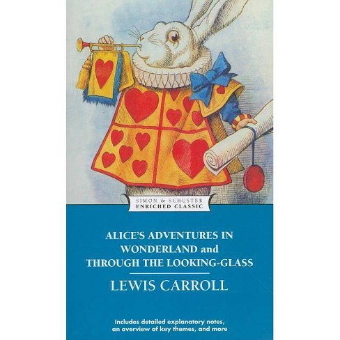 Alice's Adventures in Wonderland and Through the Looking-Glass - (Enriched Classics (Simon & Schuster)) - image 1 of 1